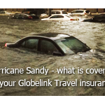 Hurricane Sandy - What is Covered  by Your Globelink Travel Insurance Policy?