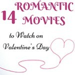 14 Romantic Movies to Watch on Valentine's Day