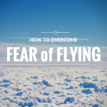 7 Tips for Those Afraid of Flying