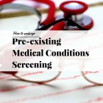 How to Undergo Pre-existing Medical Conditions Screening