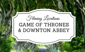 Stunning Game of Thrones and Downton Abbey Filming Locations