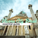 Essential Vienna City Break Guide
