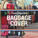 Top Tips about Baggage Cover on Your Travel Insurance
