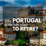 7 Reasons Why Portugal is One of the Best Places to Retire in 2016