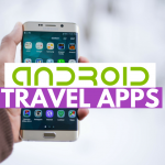The 11 Most Useful Travel Apps for Android