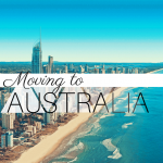 Moving to Australia: an Ultimate Guide
