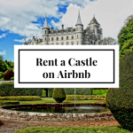 7 Castles You Can Actually Rent on Airbnb