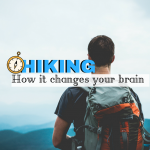 Doctors Explain How Hiking Changes Your Brain
