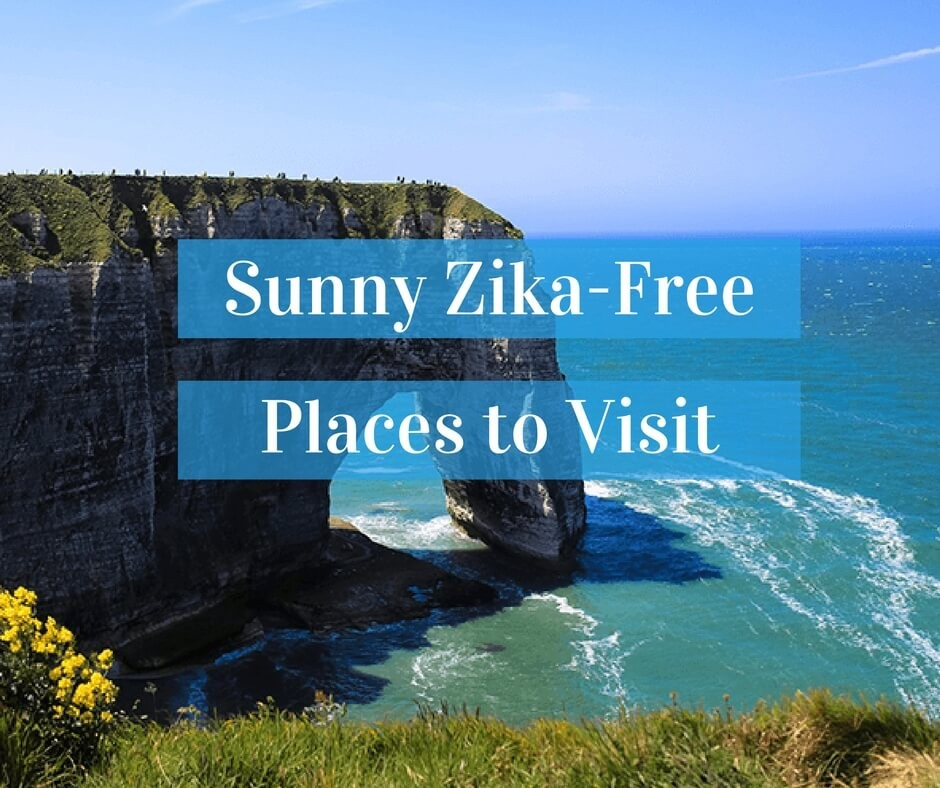 6 Sunny Zika Free Places To Visit
