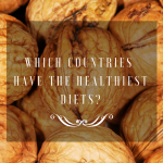 8 Countries That Will Teach You to Eat Healthier