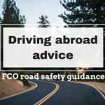 Stay out of Trouble While Driving Abroad