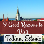 9 Good Reasons to Visit Tallinn, Estonia