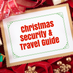 Ultimate Christmas Security & Travel Guide