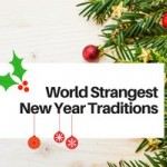 15 World Strangest New Year Traditions