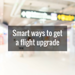 10 Smart Ways to Get a Flight Upgrade