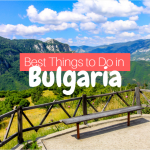 5 of the Undeniably Best Things to Do in Bulgaria