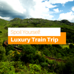 Travel in Style: Spoil Yourself with a Luxury Train Trip