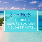 8 Things to Check Before Booking a Budget Hotel