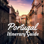 Itinerary Guide: How to Get the Best of Portugal in One Week