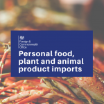 FCO Travel Guidance: Personal Food, Plant and Animal Product Imports