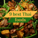 9 Thai Dishes you won't Regret Trying