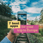 7 Best Travel Apps for your Next Trip to Europe