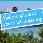 Cruise Trip: Make a Splash with Your Next Break