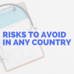 11 Common Risks to Avoid in Any Country
