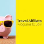 Top 7 Travel Affiliate Programs to Join