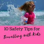 10 Tips for Stress Free Travel with Kids