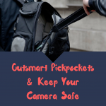 Top Tips to Outsmart Pickpockets & Keep Your Camera Safe (Infographics)