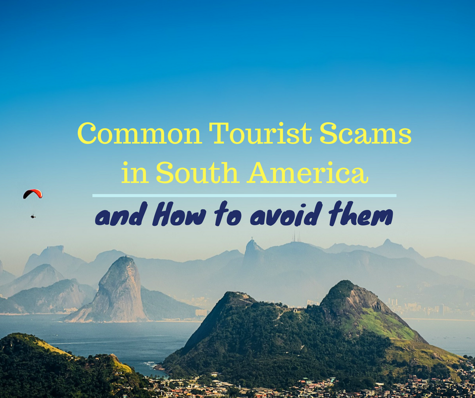 Travel Insurance Quotes Usa: Common Tourist Scams In South America And How To Avoid