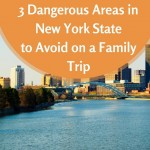 3 Dangerous Areas in New York State to Avoid on a Family Trip