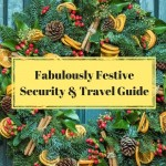 Fabulously Festive Security & Travel Guide
